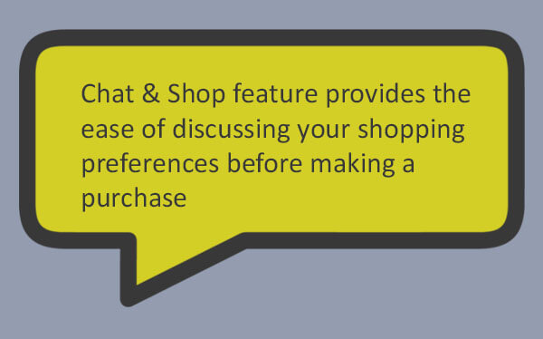 Chat-&-Shop-feature-provides-the-ease-of-discussing-your-shopping