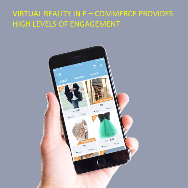 Virtual-Reality-in-E–commerce-provides-high-levels-of-engagement