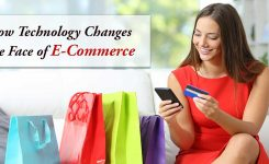 How Technology Changes the Face of E-Commerce