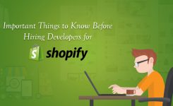 Important Things To Know Before Hiring Developers For Shopify