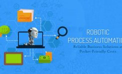 Robotic Process Automation – Reliable Business Solutions at Pocket-friendly Costs
