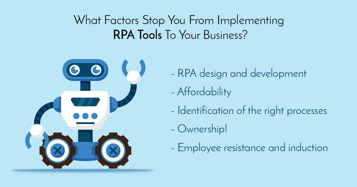 What Factors Stop You From Implementing RPA Tools To Your Business?