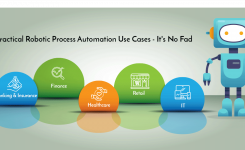 5 Practical Robotic Process Automation Use Cases – It's No Fad