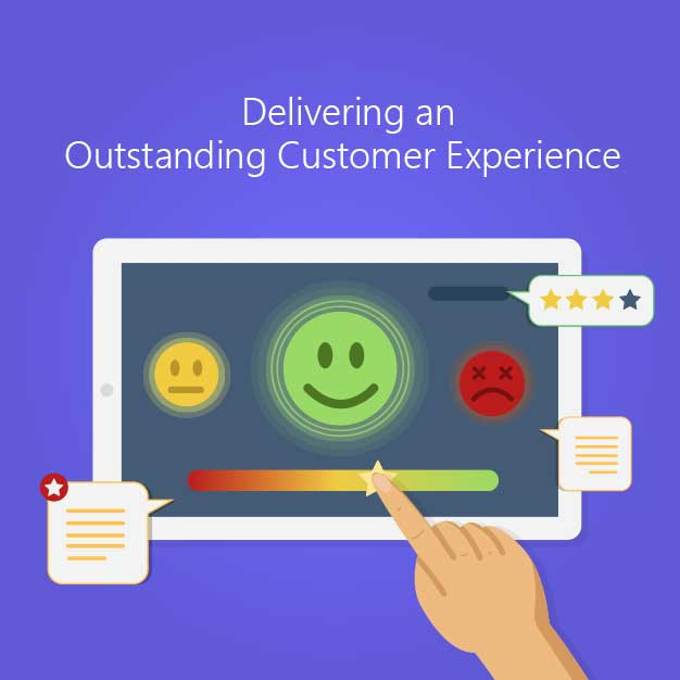 Delivering an Outstanding Customer Experience