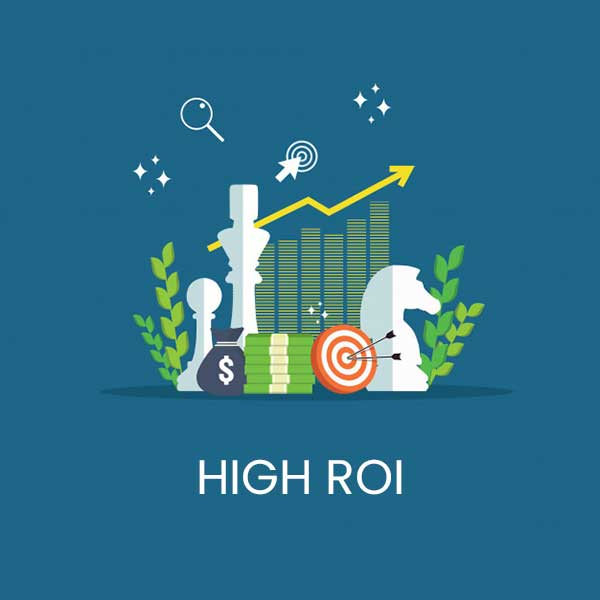 Higher ROI