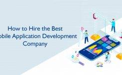 How to Hire the Best Mobile Application Development Company