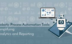 Robotic Process Automation Tools: Simplifying Analytics and Reporting