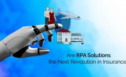 Are RPA Solutions the Next Revolution in Insurance?