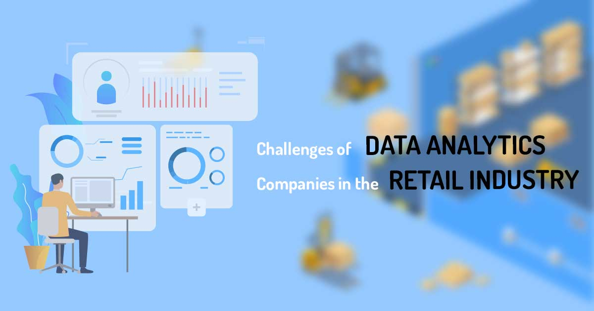 Challenges of Data Analytics Companies in the  Retail Industry