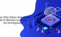 What, Why, When: Rule-Based AI Vs Machine Learning for Development